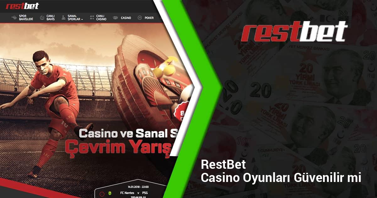 Restbet Casino Oyunları Güvenilir mi