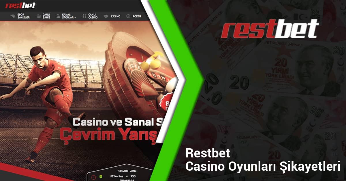 Restbet Casino Oyunları Şikayetleri