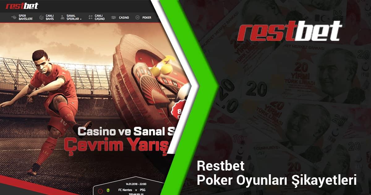 Restbet Poker Oyunları Şikayetleri