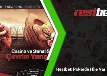 Restbet Pokerde Hile Var mı