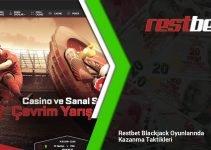 Restbet Blackjack Oyunlarında Kazanma Taktikleri
