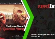 Restbet Casino Oyunlarına Para Yatırmak Güvenilir Mi